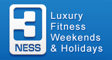 3Ness Luxury Fitness Weekends & Holidays